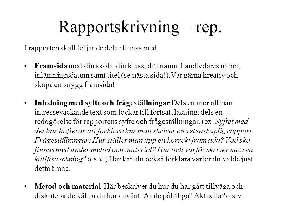 Rapportskrivning – rep.