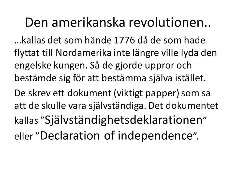 Den franska revolutionen… …hände i Frankrike ;) inte så långt efter den amerikanska, nämligen år 1789.