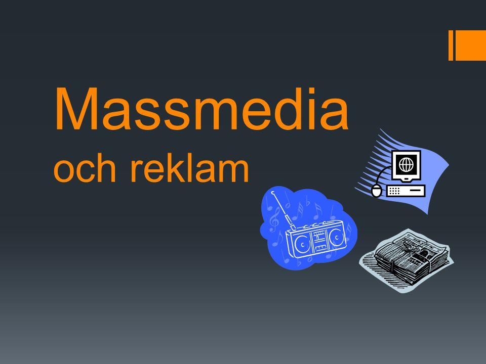 Massmedia och reklam