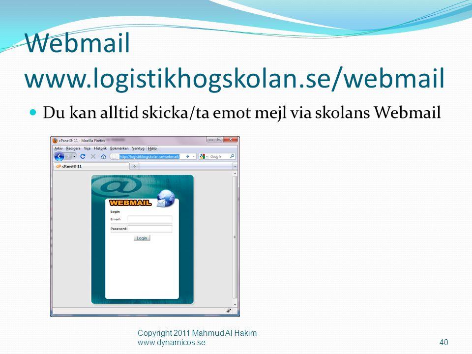 Tips! Eftersändning (Forwarder) Copyright 2011 Mahmud Al Hakim www.dynamicos.se41