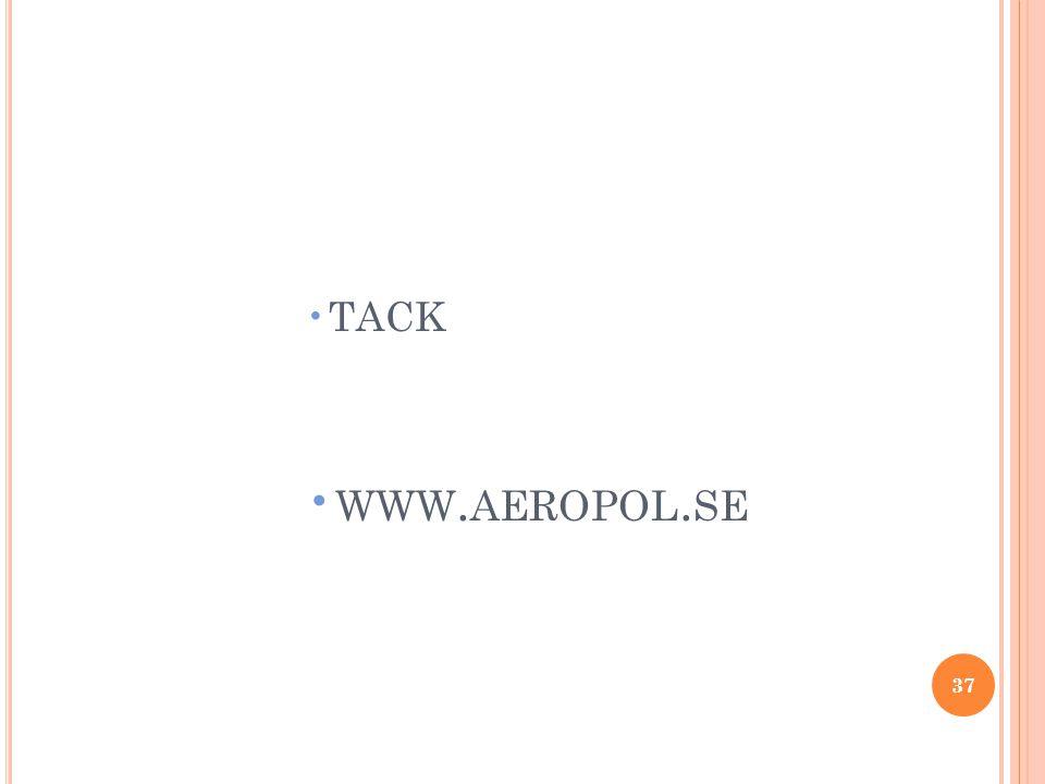 •TACK • WWW. AEROPOL. SE 37