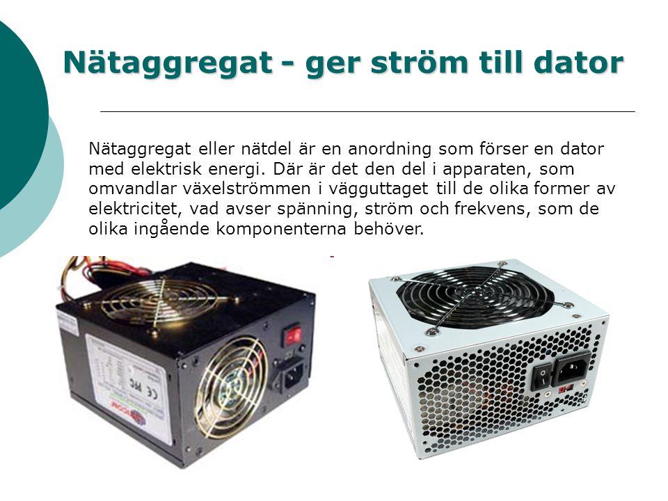 Delarna i din dator Datorlåda - håller ihop datorkomponenter Nätaggregat – ger ström till dator Chassifläkt – kyller ner dator Moderkort - sammankoppl