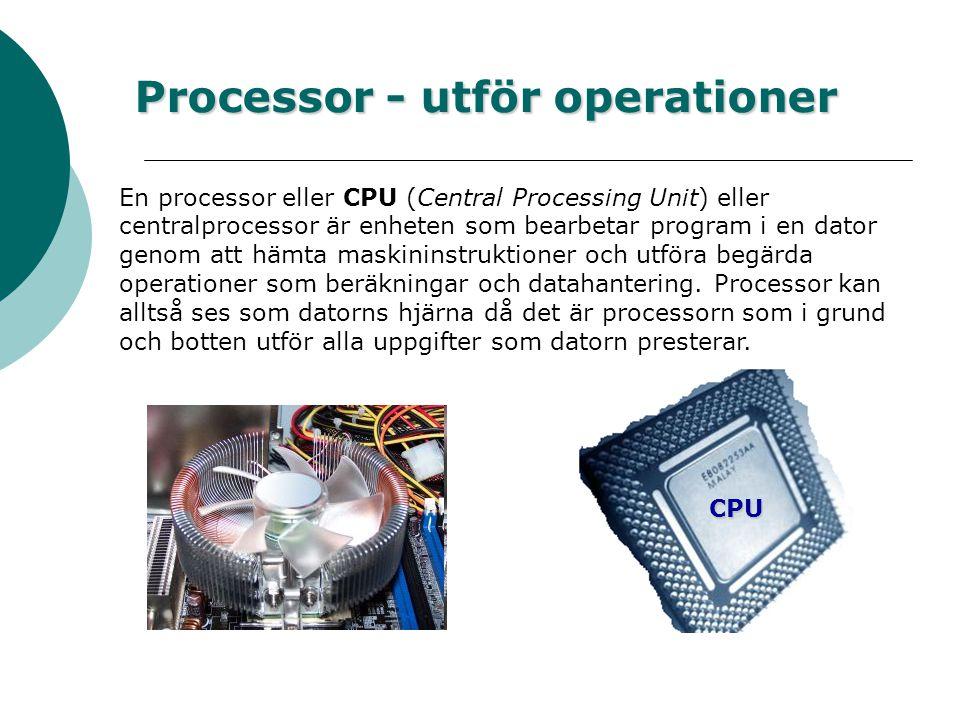 Hårddisk - lagrar information Hårddisken är den slutgiltiga lagringsplatsen i PC:n där all information ligger lagrad. En hårddisk innehåller en eller