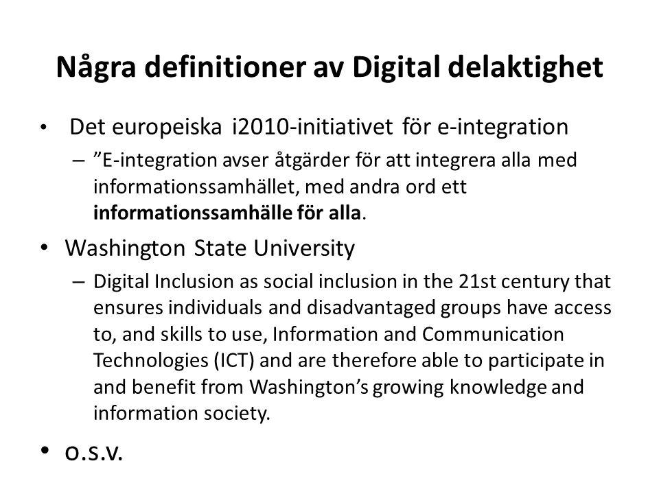 enkel definition Digitalt delaktig är man om man drar nytta av samhällets digitala tjänster!
