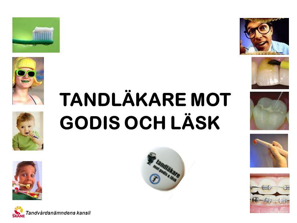 Tandvårdsnämndens kansli TANDLÄKARE MOT GODIS OCH LÄSK xx l l l