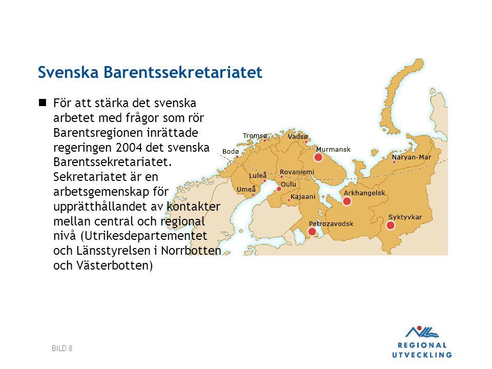 BILD 8 Svenska Barentssekretariatet  För att stärka det svenska arbetet med frågor som rör Barentsregionen inrättade regeringen 2004 det svenska Bare