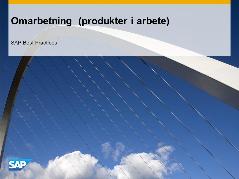 Omarbetning (produkter i arbete) SAP Best Practices