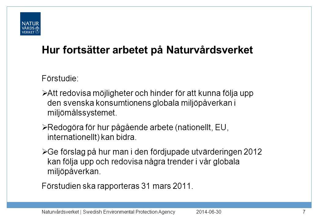 2014-06-30 Naturvårdsverket | Swedish Environmental Protection Agency 8 Delprojekt A.
