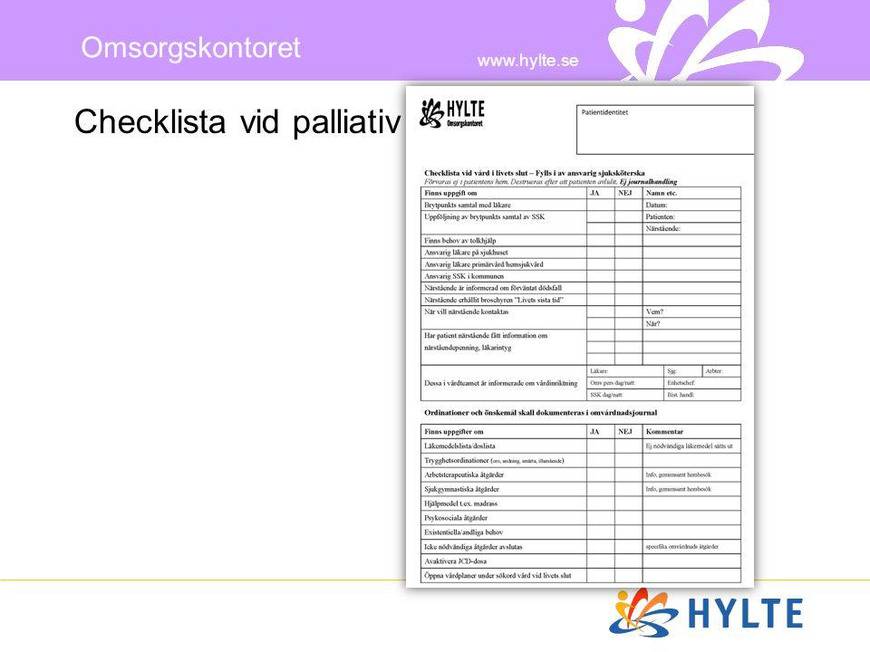 www.hylte.se Omsorgskontoret Checklista vid palliativ vård