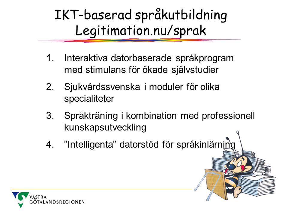 IKT-baserad språkutbildning Legitimation.nu/sprak 1.