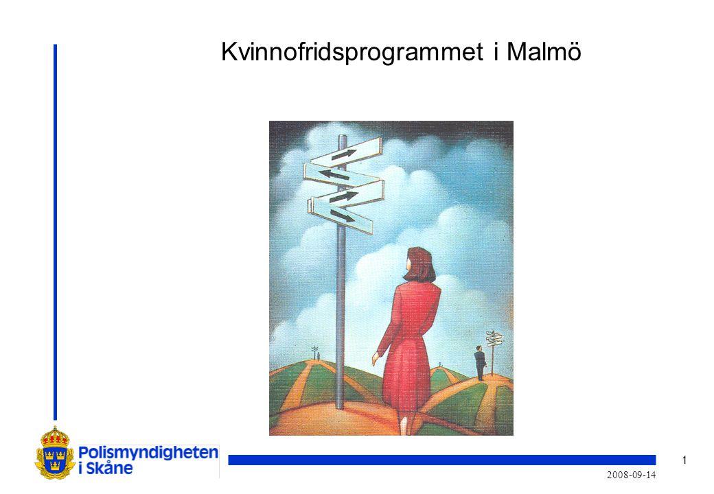 1 2008-09-14 Kvinnofridsprogrammet i Malmö