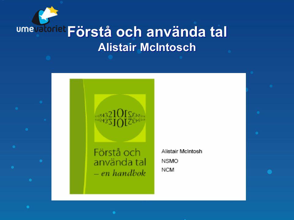 Förstå och använda tal Alistair McIntosch