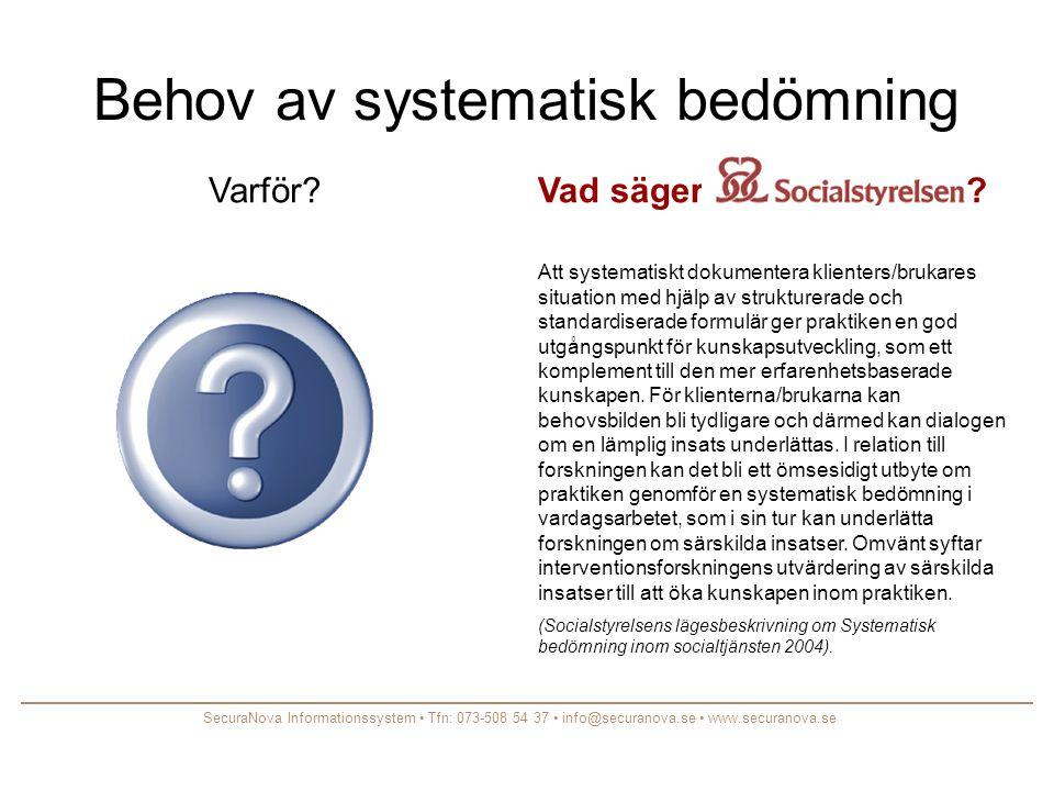 Bedömningsinstrument •Instrument/test som uppfyller vetenskapliga krav för svenska förhållanden är bl.a.
