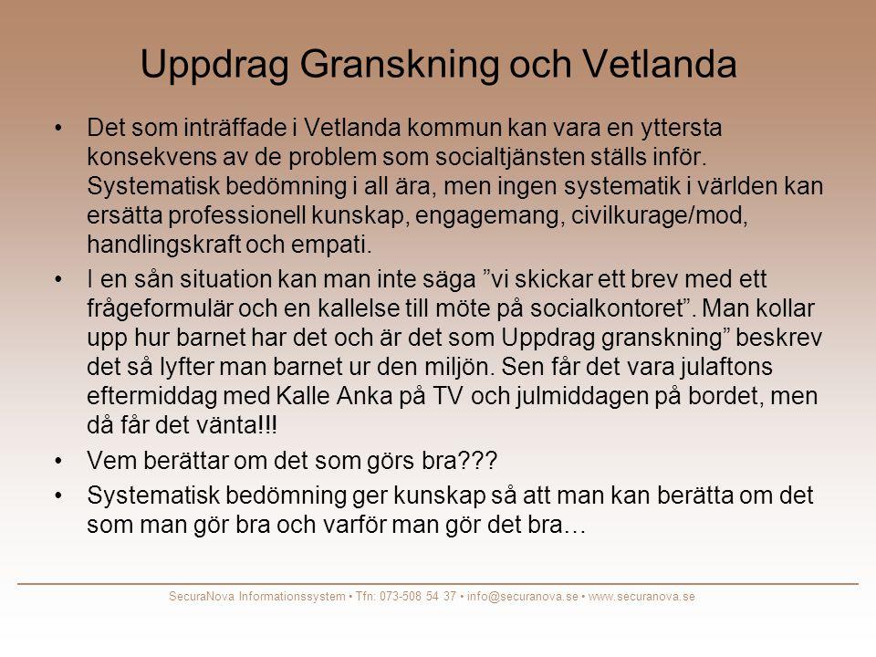 Uppdrag Granskning och Vetlanda •Det som inträffade i Vetlanda kommun kan vara en yttersta konsekvens av de problem som socialtjänsten ställs inför.