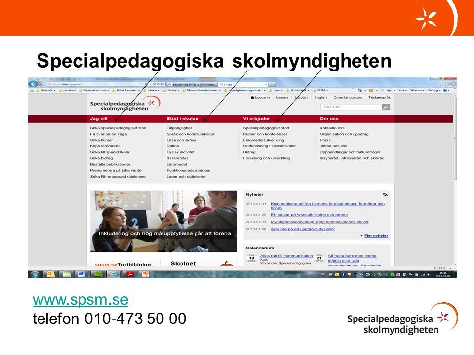 Specialpedagogiska skolmyndigheten www.spsm.se telefon 010-473 50 00