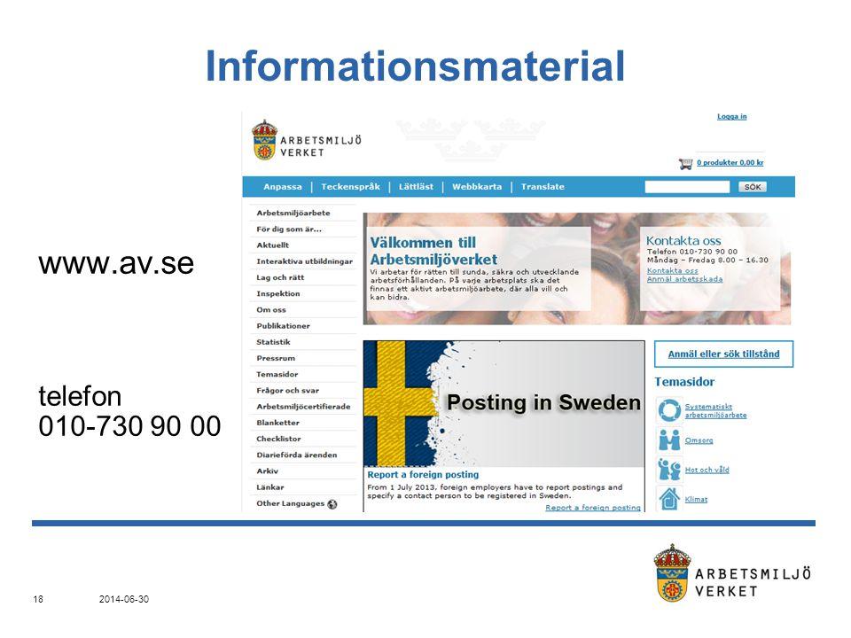 Informationsmaterial www.av.se telefon 010-730 90 00 2014-06-30 18
