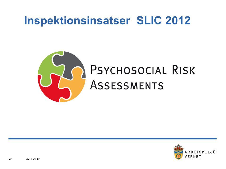 2014-06-30 20 Inspektionsinsatser SLIC 2012