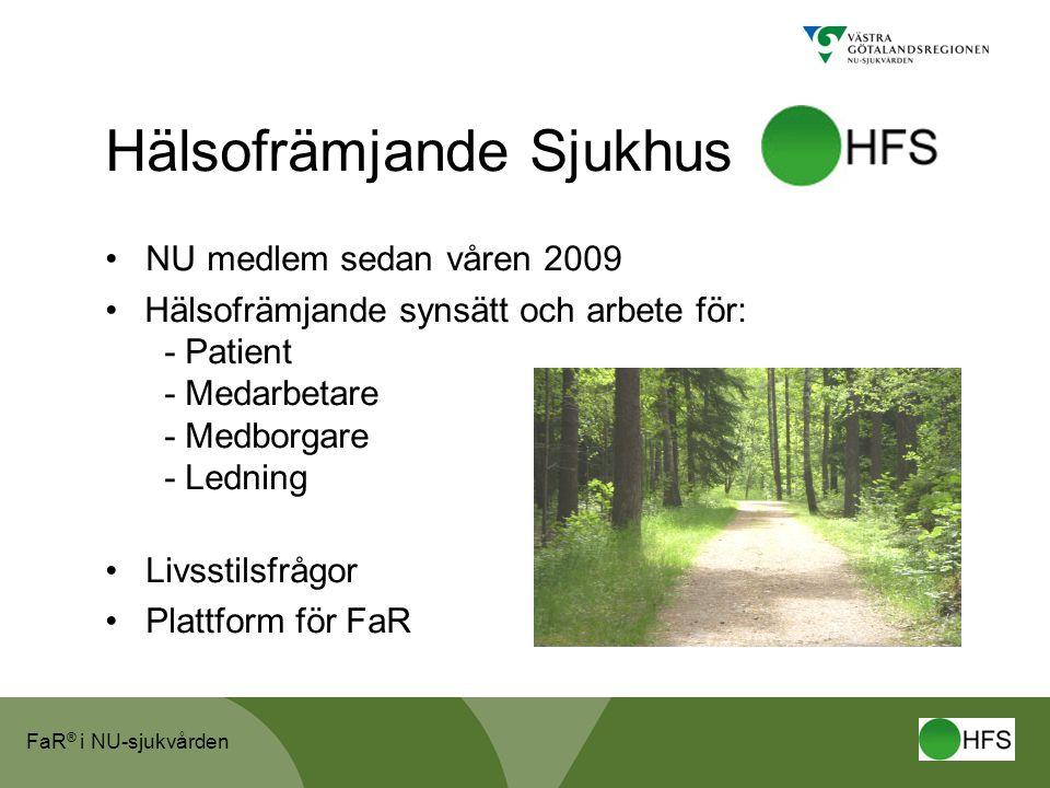 Hälsofrämjande Sjukhus • NU medlem sedan våren 2009 •Hälsofrämjande synsätt och arbete för: - Patient - Medarbetare - Medborgare - Ledning • Livsstils