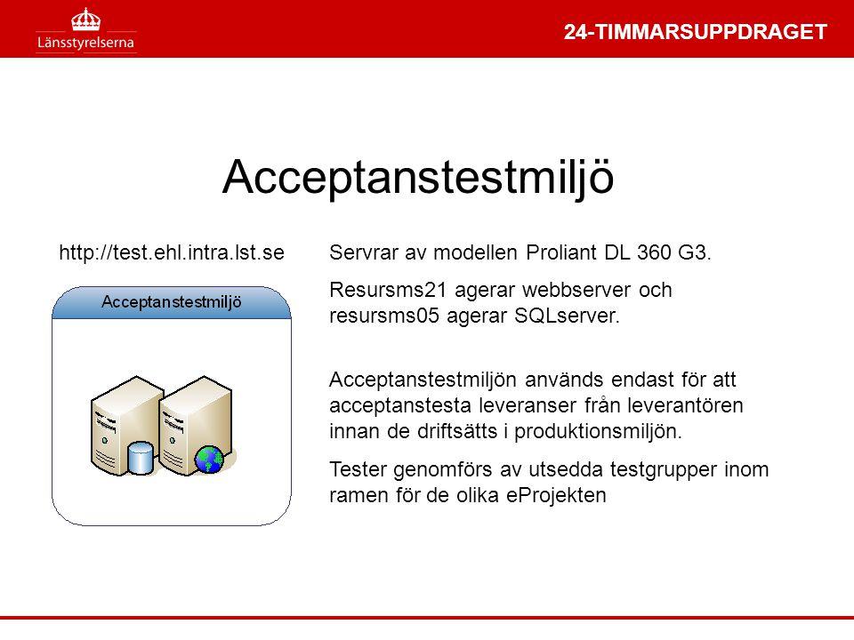 24-TIMMARSUPPDRAGET Servrar av modellen Proliant DL 360 G3. Resursms21 agerar webbserver och resursms05 agerar SQLserver. Acceptanstestmiljön används