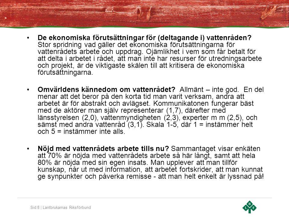Sid 9 | Lantbrukarnas Riksförbund •Vattenrådets matriella makt och relevans.