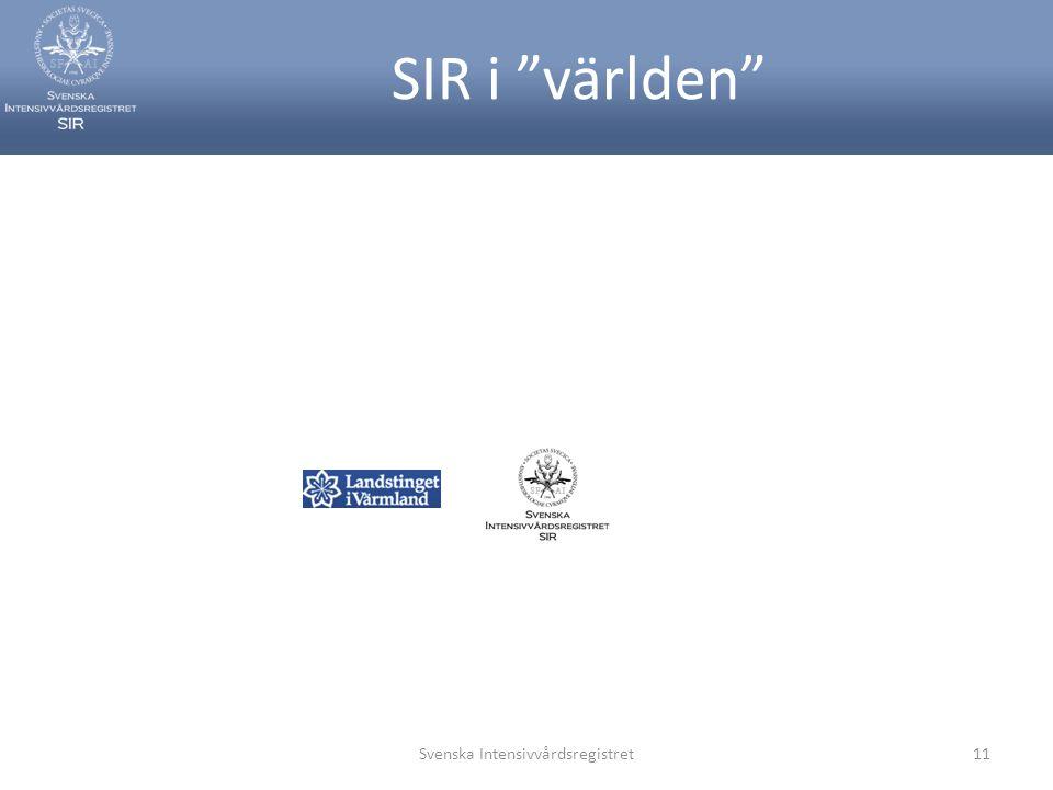 """SIR i """"världen"""" Svenska Intensivvårdsregistret11"""