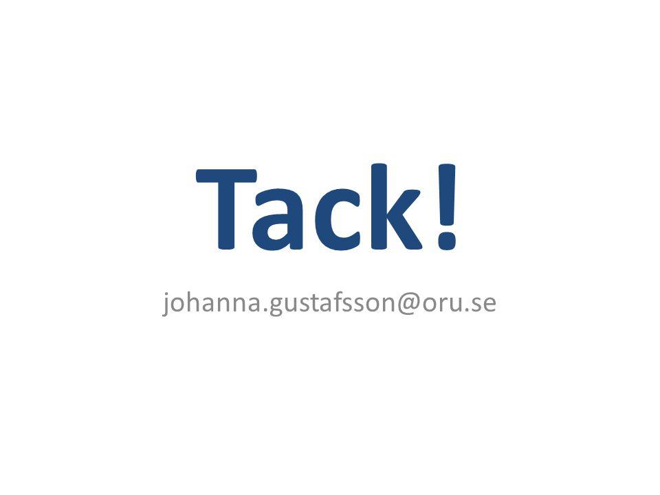 Tack! johanna.gustafsson@oru.se