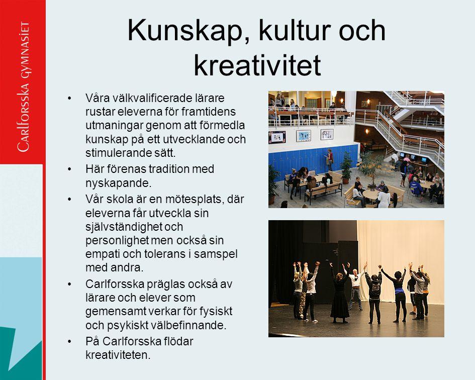 Carlforsska gymnasiet erbjuder: •Kompetenta och välutbildade lärare •Tillgång till skolsköterskor, kuratorer, socialpedagoger och specialpedagoger vid behov.
