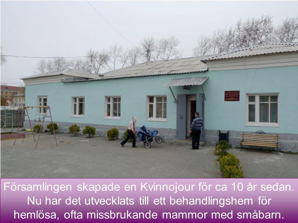 14 Församlingen skapade en Kvinnojour för ca 10 år sedan. Nu har det utvecklats till ett behandlingshem för hemlösa, ofta missbrukande mammor med småb