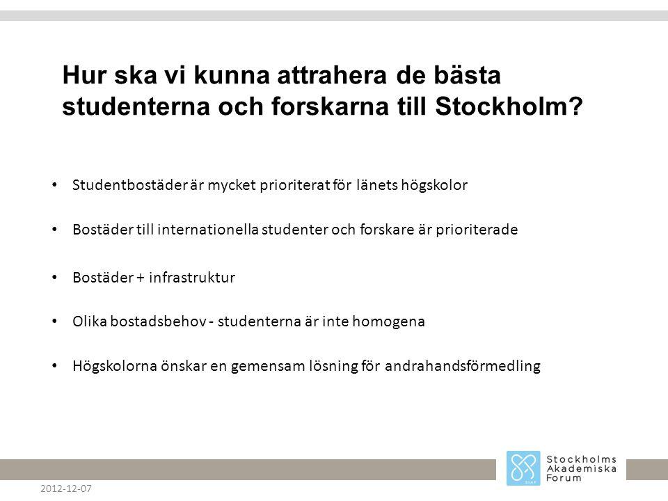 Hur ska vi kunna attrahera de bästa studenterna och forskarna till Stockholm.