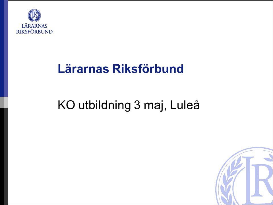 Lärarnas Riksförbund KO utbildning 3 maj, Luleå