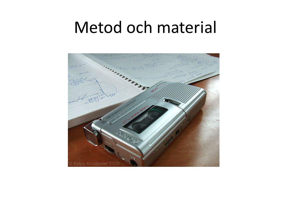 Metod och material
