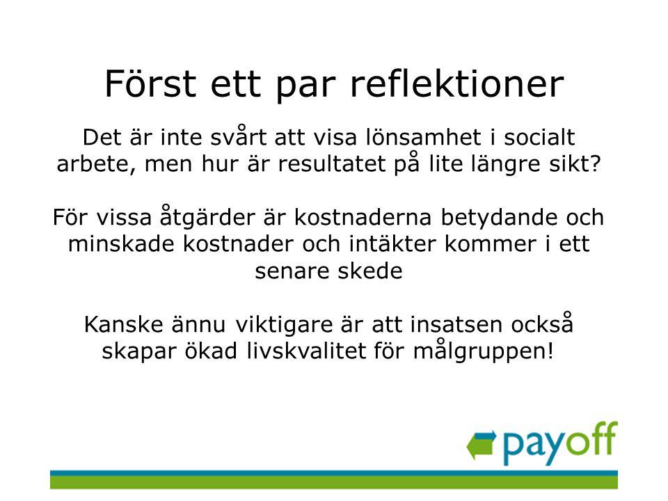 Det finns många goda exempel •Norrköpings kommun satsning på sociala fonder •Umeå kommuns satsning på att ge unga jobb efter tillsammans med en företagare •Projekt som arbetar framgångsrikt med unga vuxna, se mer i rapporten Det lönar sig , Temagruppen Unga i arbetslivet 2011:2