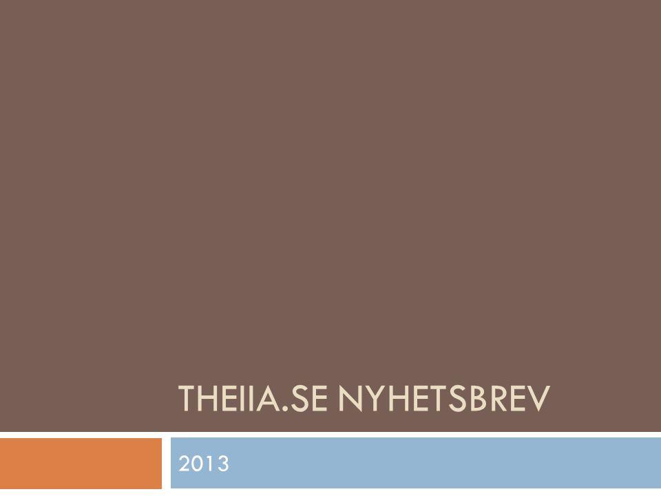 THEIIA.SE NYHETSBREV 2013