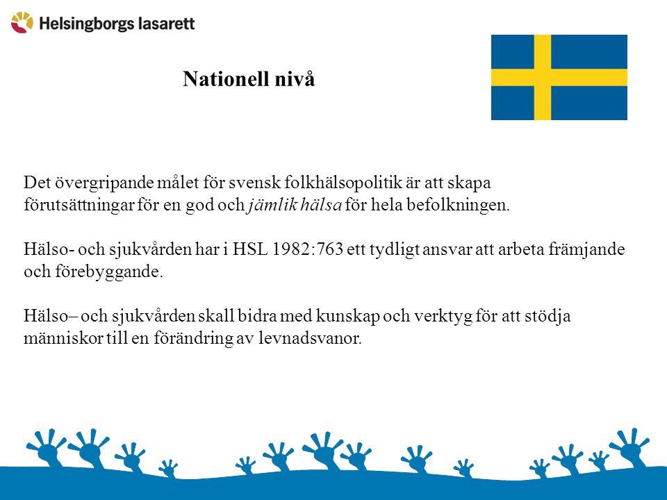 Det övergripande målet för svensk folkhälsopolitik är att skapa förutsättningar för en god och jämlik hälsa för hela befolkningen. Hälso- och sjukvård