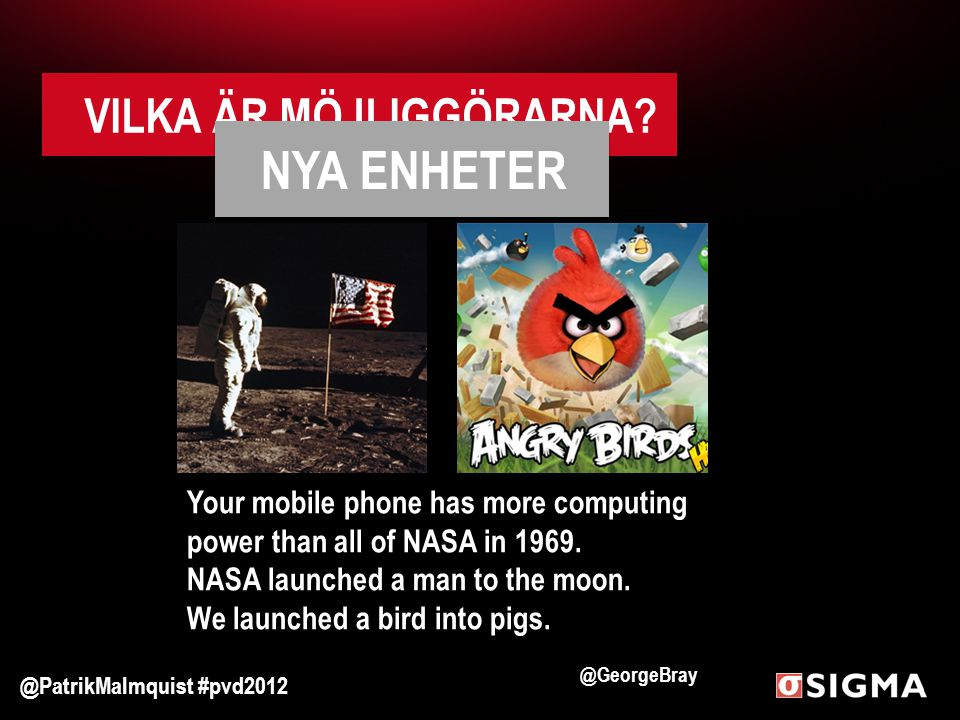 Your mobile phone has more computing power than all of NASA in 1969.