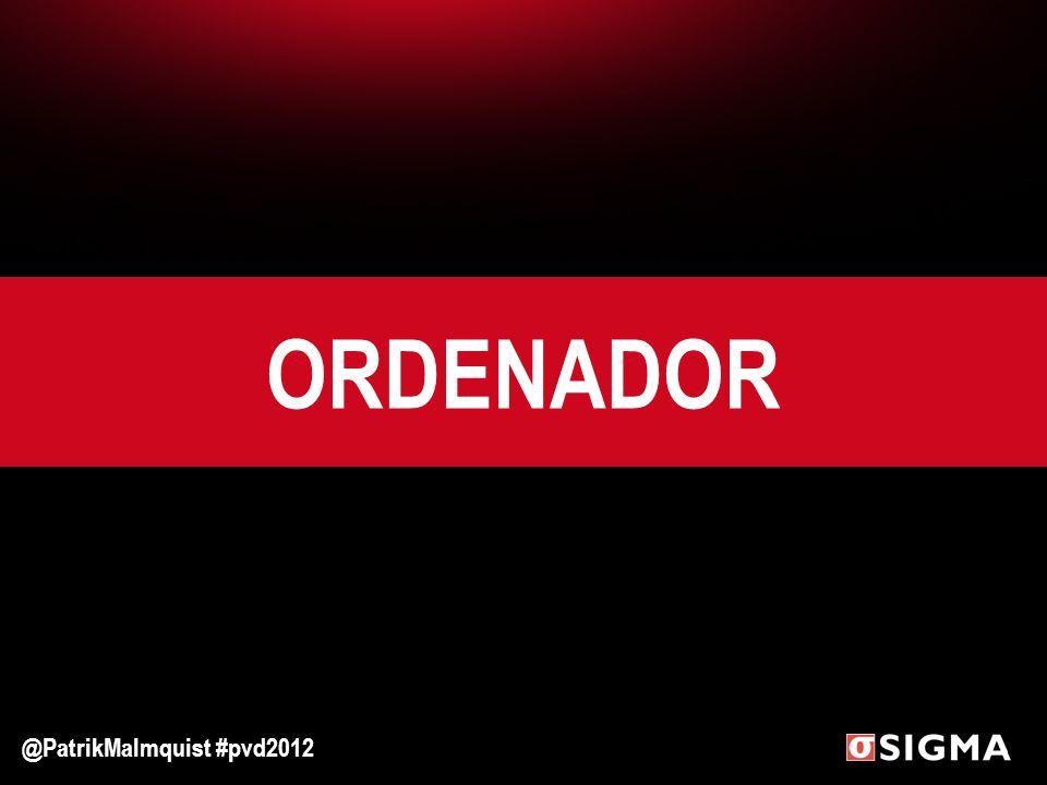 ORDENADOR @PatrikMalmquist #pvd2012