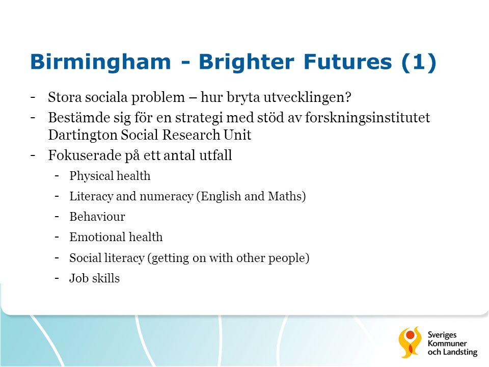 Birmingham - Brighter Futures (1) - Stora sociala problem – hur bryta utvecklingen.
