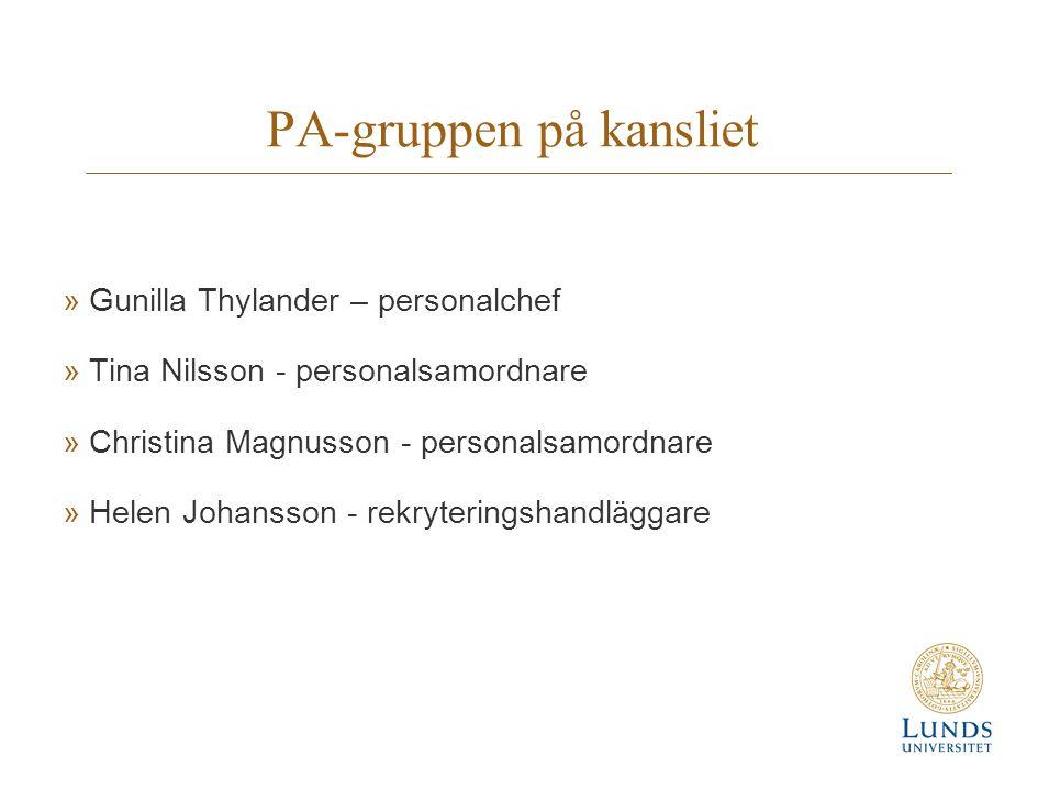 PA-gruppen på kansliet »Gunilla Thylander – personalchef »Tina Nilsson - personalsamordnare »Christina Magnusson - personalsamordnare »Helen Johansson - rekryteringshandläggare