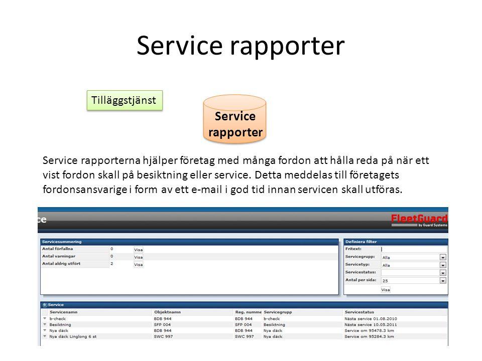 Service rapporter Service rapporter Service rapporterna hjälper företag med många fordon att hålla reda på när ett vist fordon skall på besiktning ell
