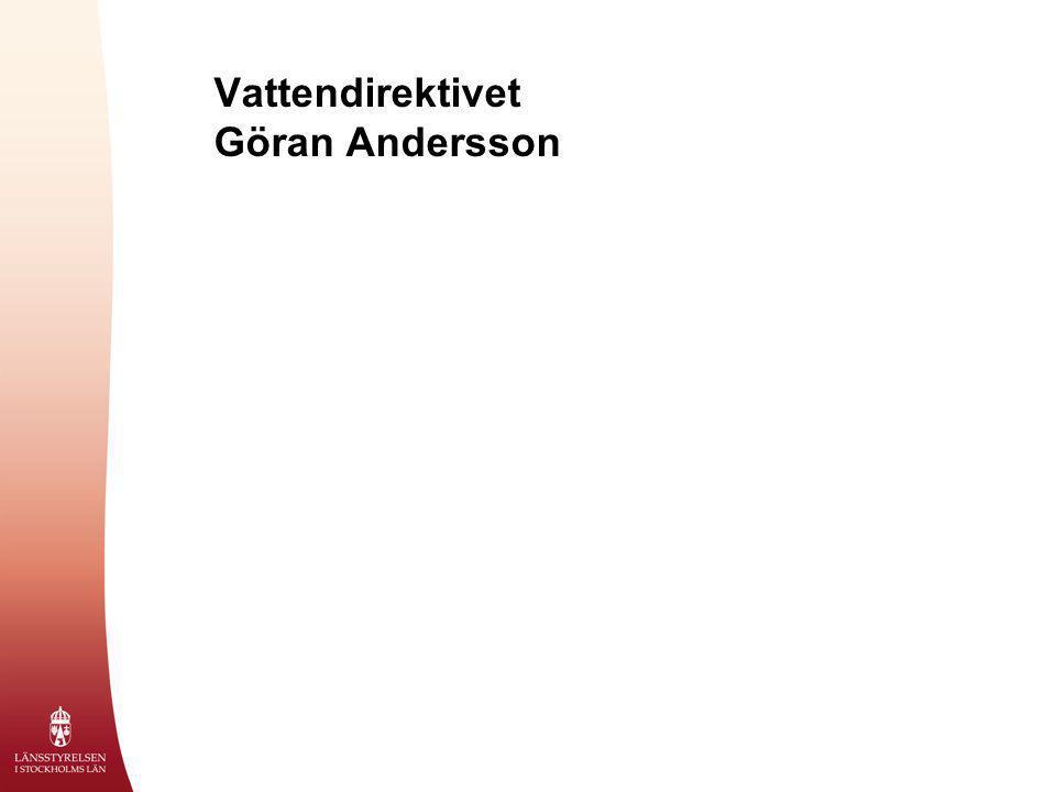 Vattendirektivet Göran Andersson
