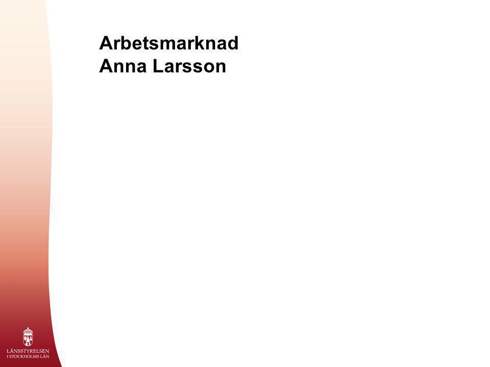 Arbetsmarknad Anna Larsson