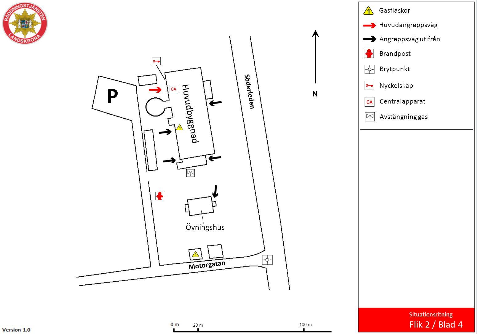 Söderleden Motorgatan 100 m 20 m Huvudbyggnad Övningshus P Gasflaskor Huvudangreppsväg Angreppsväg utifrån Brandpost Brytpunkt Nyckelskåp Centralappar