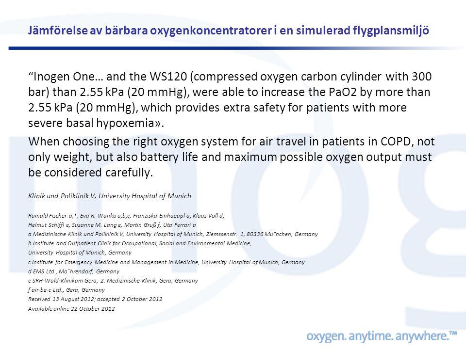"""Jämförelse av bärbara oxygenkoncentratorer i en simulerad flygplansmiljö """"Inogen One… and the WS120 (compressed oxygen carbon cylinder with 300 bar) t"""