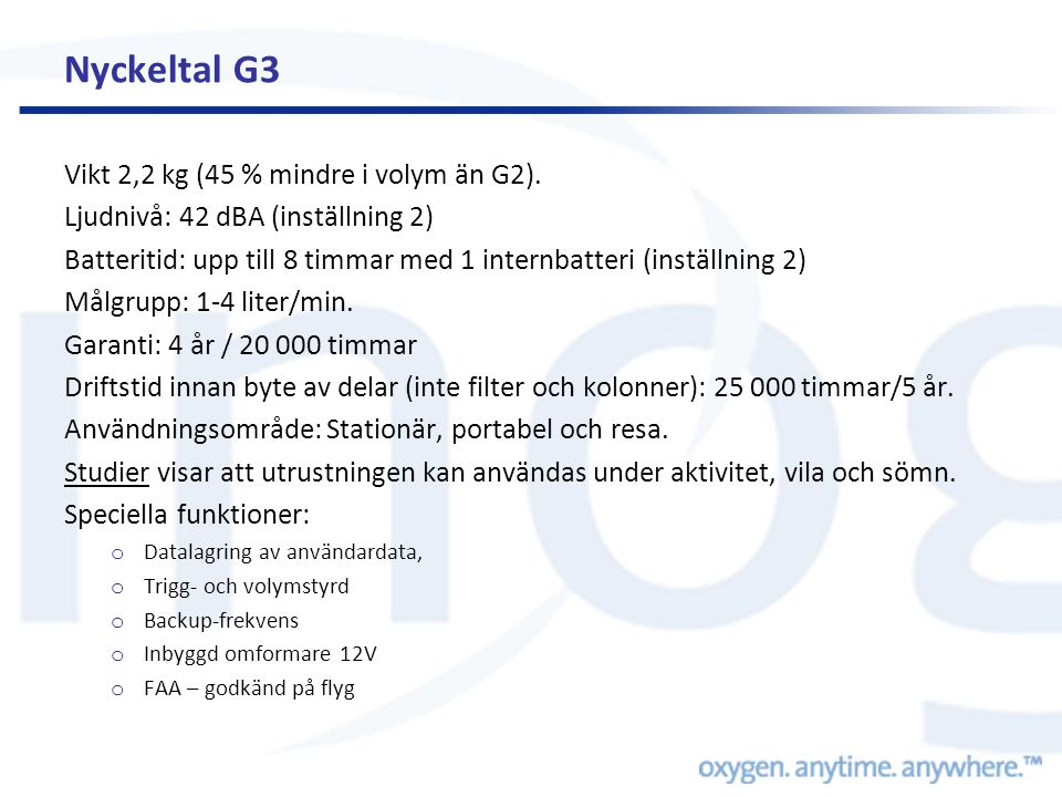 Jämförelse av bärbara oxygenkoncentratorer i en simulerad flygplansmiljö Inogen One… and the WS120 (compressed oxygen carbon cylinder with 300 bar) than 2.55 kPa (20 mmHg), were able to increase the PaO2 by more than 2.55 kPa (20 mmHg), which provides extra safety for patients with more severe basal hypoxemia».