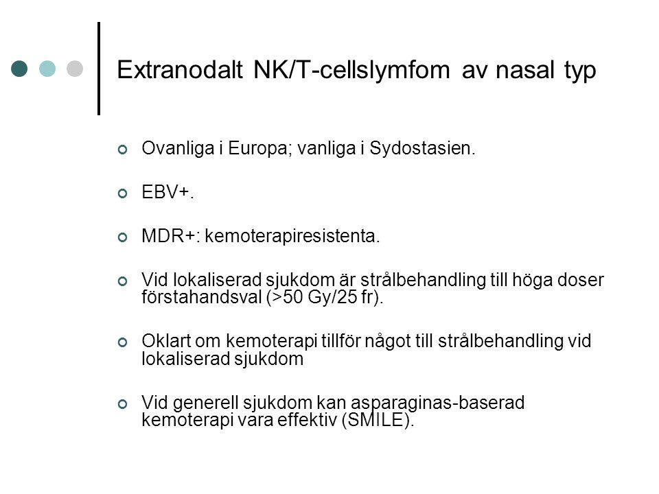 Extranodalt NK/T-cellslymfom av nasal typ Ovanliga i Europa; vanliga i Sydostasien.