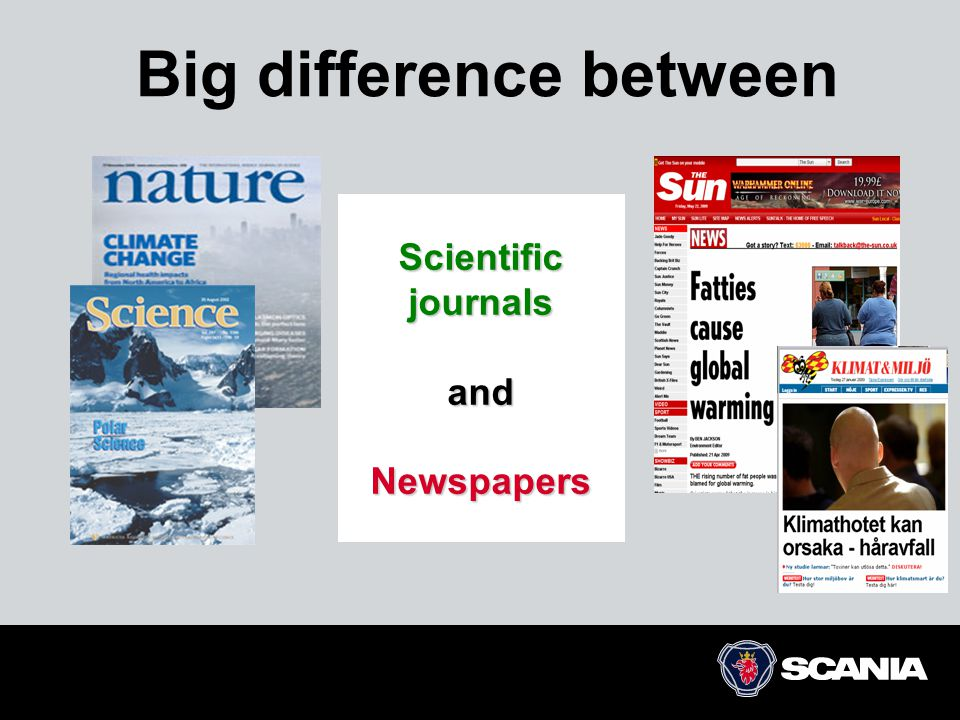 Scientific journals and Newspapers Big difference between