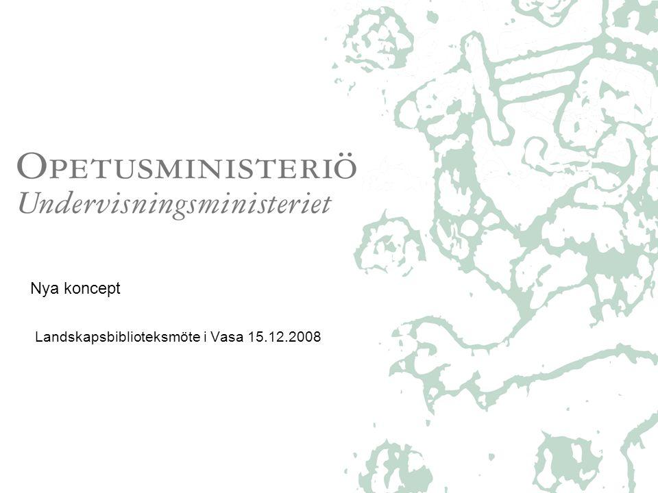 Nya koncept Landskapsbiblioteksmöte i Vasa 15.12.2008