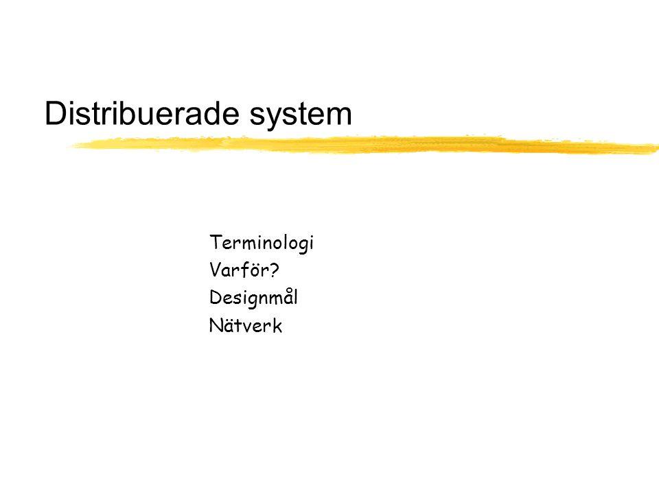 OS Föreläsning 7, Distribuerade system 5 Distribuerade system - lite terminologi  Site – fysisk plats med en eller flera datorer  Host – dator på en site  Server – dator som har en resurs/tillhanda- håller en tjänst som en annan dator vill använda  Klient – datorn som utnyttjar en tjänst hos en server (en dator kan vara både klient och server)