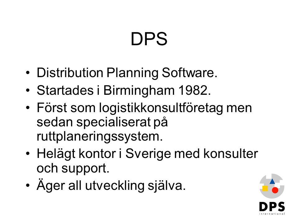 DPS •Distribution Planning Software. •Startades i Birmingham 1982. •Först som logistikkonsultföretag men sedan specialiserat på ruttplaneringssystem.
