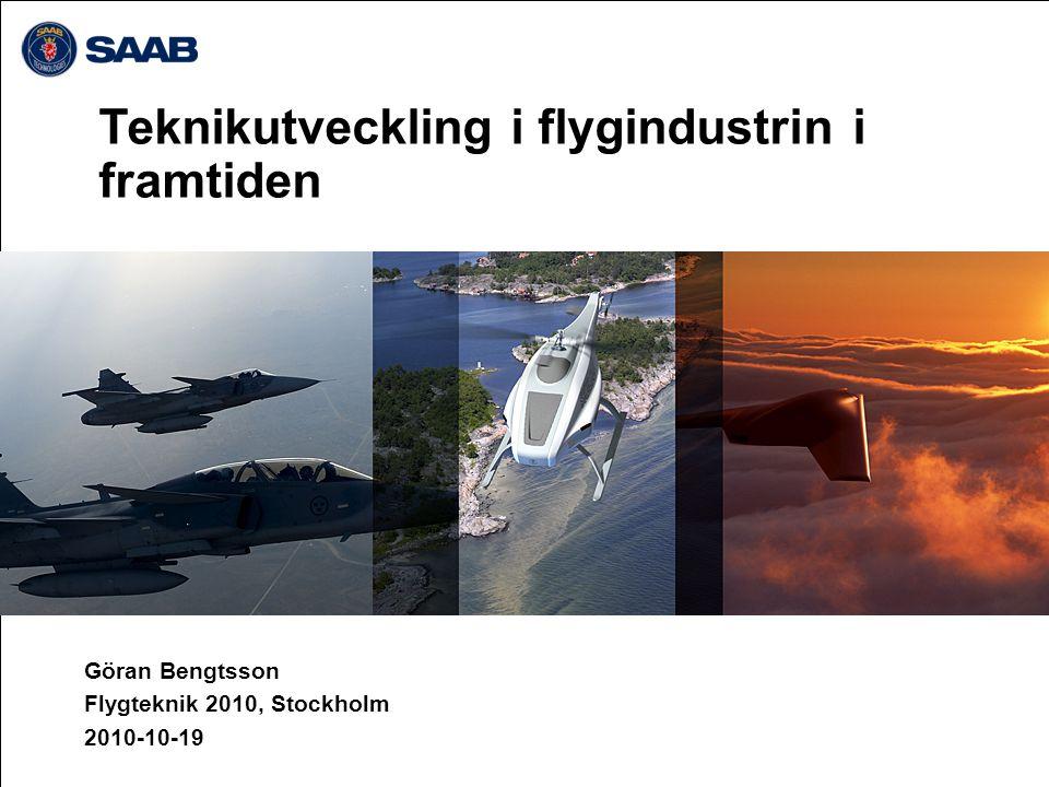 Innehåll Teknikutvecklingens betydelse för flygindustrin Flygteknik i det svenska innovationssystemet Vilka förmågor behövs i framtiden och hur tar vi fram dem.